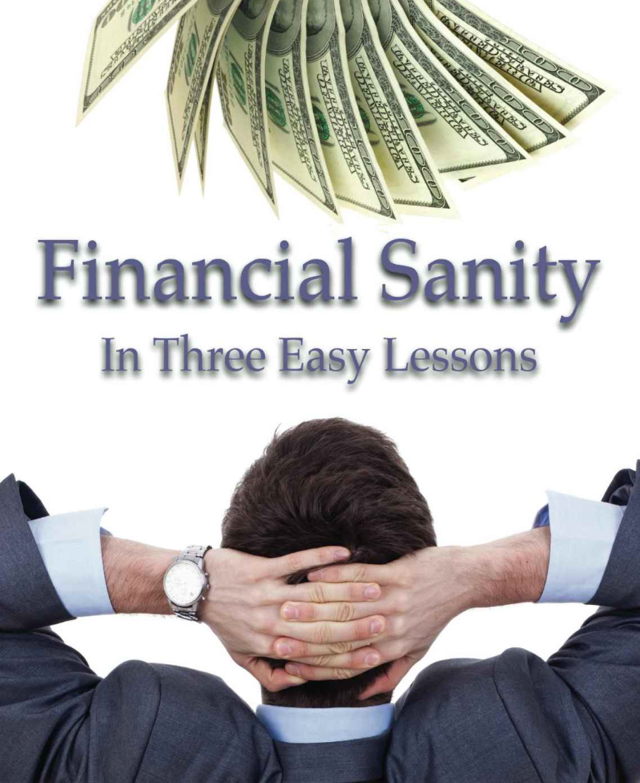 Financial Sanity in Three Easy Lessons – book