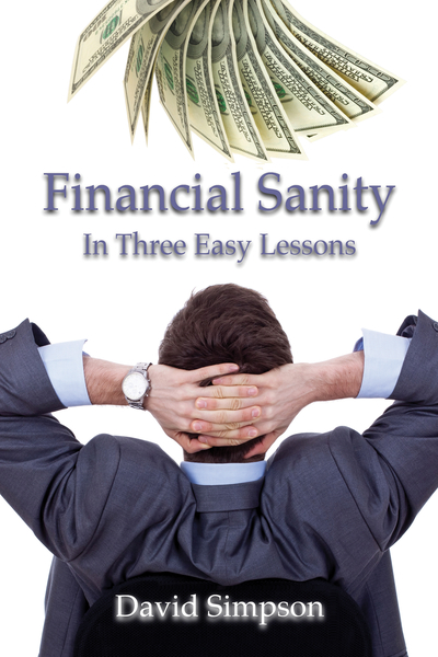 Financial Sanity in Three Easy Lessons